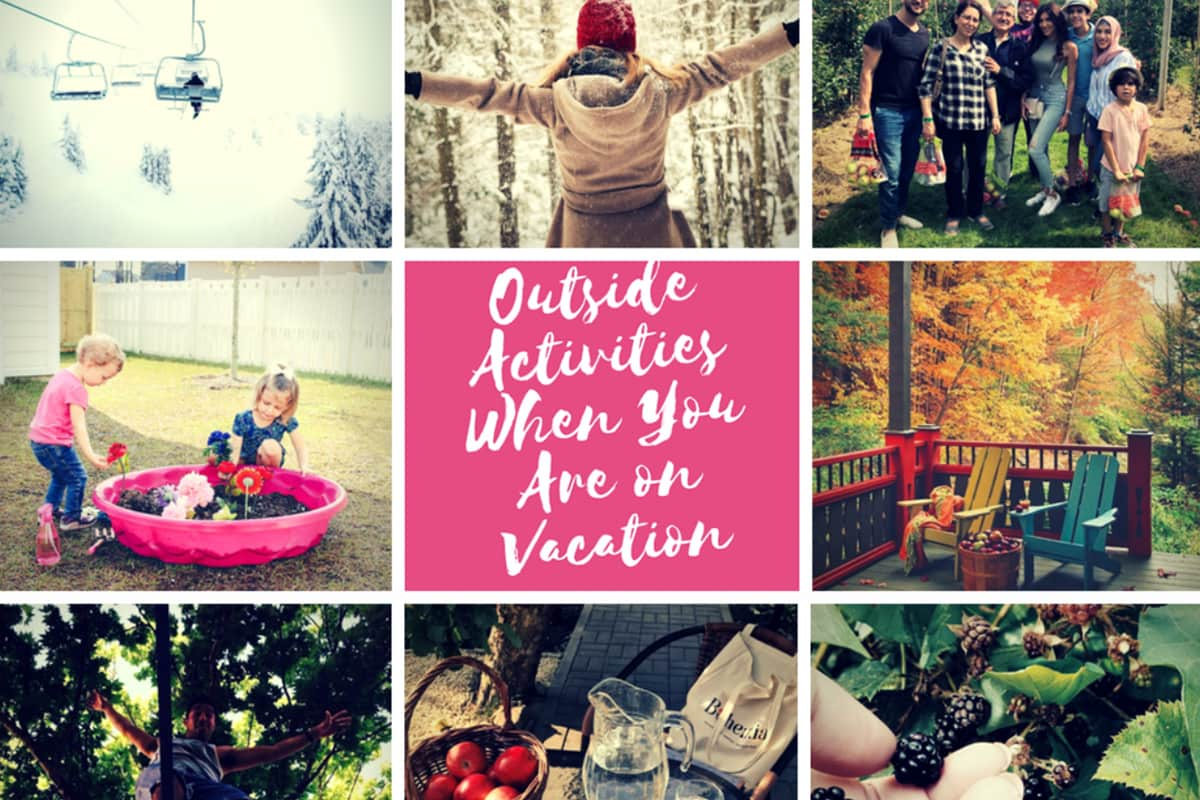 Outside Activities When You Are on Vacation